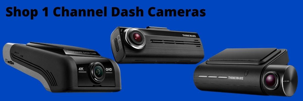 shop 1 channel dash cameras